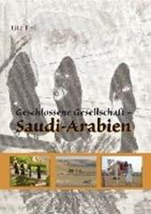 Geschlossene Gesellschaft - Saudi-Arabien