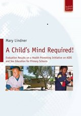 A Child's Mind Required! | Mary Lindner |