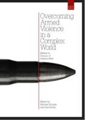 Overcoming armed violence in a complex world