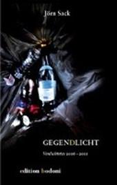 Gegen(d)licht - Verdichtetes 2006 bis