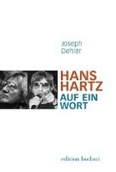 Hans Hartz - Auf ein Wort