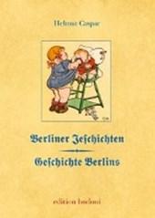 Berliner Jeschichten - Geschichte Berlins