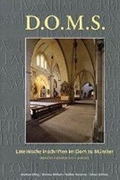 D.O.M.S. Lateinische Inschriften im Dom zu Münster