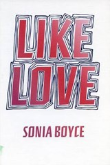 Like Love | Sonia Boyce |