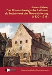 Das Braunschweigische Leihhaus als Instrument der Modernisierung (1830-1918)