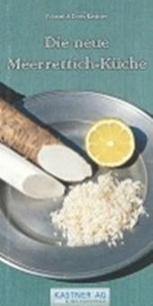 Die neue Meerrettich-Küche