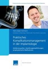 Praktisches Komplikationsmanagement in der Implantologie