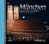 München - Sagen und Legenden