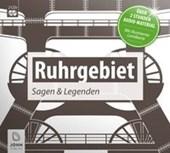 Ruhrgebiet - Sagen und Legenden aus dem Pott