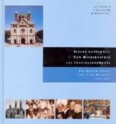 Kirche unterwegs: Vom Wiederaufbau zur Jahrtausendwende
