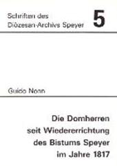 Die Domherren seit Wiedererrichtung des Bistums Speyer im Jahre