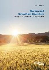 Kirchen und Umwelt am Oberrhein