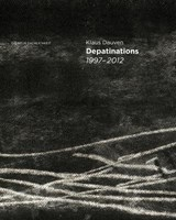Depatinations 1997-2012 | Klaus Dauven |