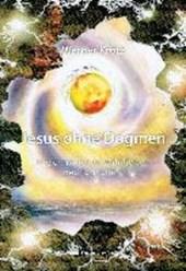 Jesus ohne Dogmen