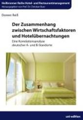 Der Zusammenhang zwischen Wirtschaftsfaktoren und Hotelübernachtungen