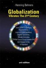 Globalization vibrates the 21st Century | Henning Behrens |