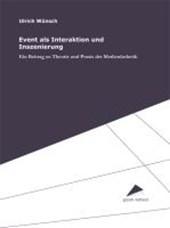 Event als Interaktion und Inszenierung
