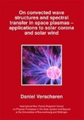 On convected wave structures and spectral transfer in space plasmas