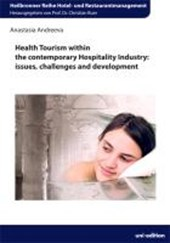 Health Tourism within the contemporary Hospitality Industry | Anastasia Andreeva |