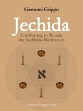 Jechida - Einführung in Rituale der Kabbala-Meditation