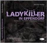Ladykiller in Eppendorf | Monika Buttler |