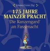 175 Jahre Mainzer Pracht