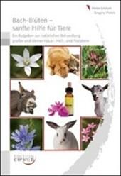 Bach-Blüten sanfte Hilfe für Tiere