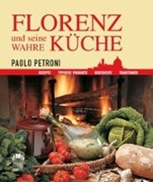 Florenz und seine wahre Küche