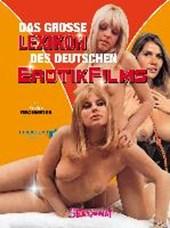 Das große Lexikon des deutschen Erotikfilms