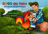 GOGO, der Hahn