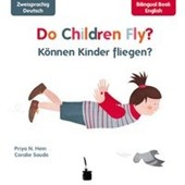 Do Children Fly? / Können Kinder fliegen?