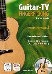Guitar-TV: Fingerpicking - Internationale Songs 2 (mit DVD)