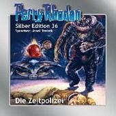 Perry Rhodan Silber Edition 36 - Die Zeitpolizei