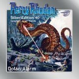 Perry Rhodan Silber Edition 40 - Dolan-Alarm | William Voltz |