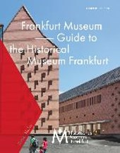 Frankfurt Museum - Guide to the Historical Museum Frankfurt