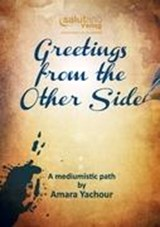 Greetings from the Other Side | Amara Yachour |