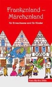 Frankenland - Märchenland