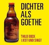 Dichter als Goethe