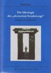 Die Ideologie des deutschen Sonderwegs