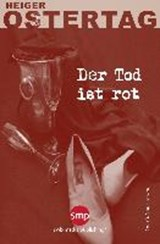 Der Tod ist rot | Heiger Ostertag |