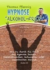 Hypnose ALKOHOL-FREI