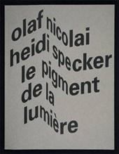 Olaf Nicolai & Heidi Specker