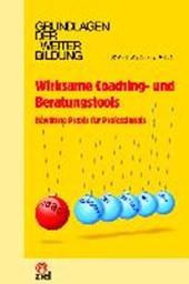Wirksame Coaching- und Beratungstools