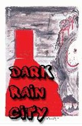 Dark Rain City - ein Horror-Comicroman | Mark Fahnert |