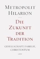 Die Zukunft der Tradition