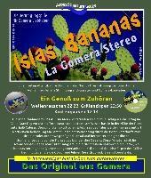 Islas Bananas - La Gomera Stereo - Die Beruhigungspille für Gomera-Liebhaber