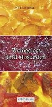 Weingelees und Mostarden