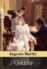Goldelse | Eugenie Marlitt |
