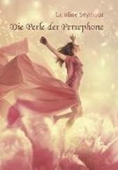 Die Perle der Persephone