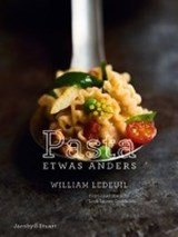 Pasta etwas anders | William Ledeuil |